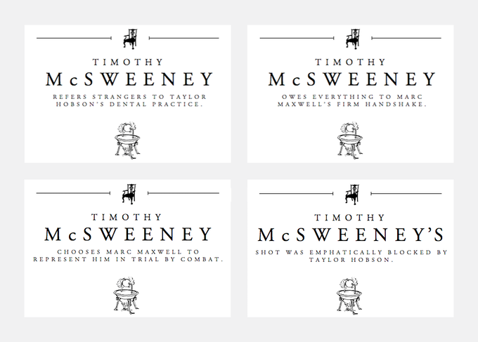 For $350: Have your name featured in the banner of our website for 1 week. A rare chance to receive public praise by Timothy McSweeney himself, in front of hundreds of thousands of visitors!