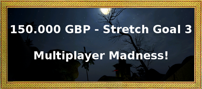 We already have MP code in the prototype, but if we collect 150.000 GBP, we will roll it out into several polished and challenging modes. Imagine storming a heavily defended pier while your buddies cover you with their muskets and flintlock rifles!