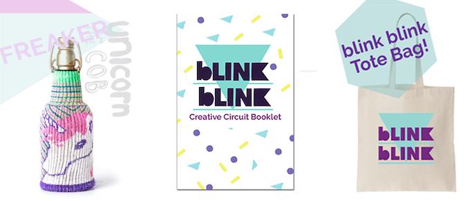 Unicorn FREAKER, blink blink Creative Circuit Booklet, & blink blink Tote!