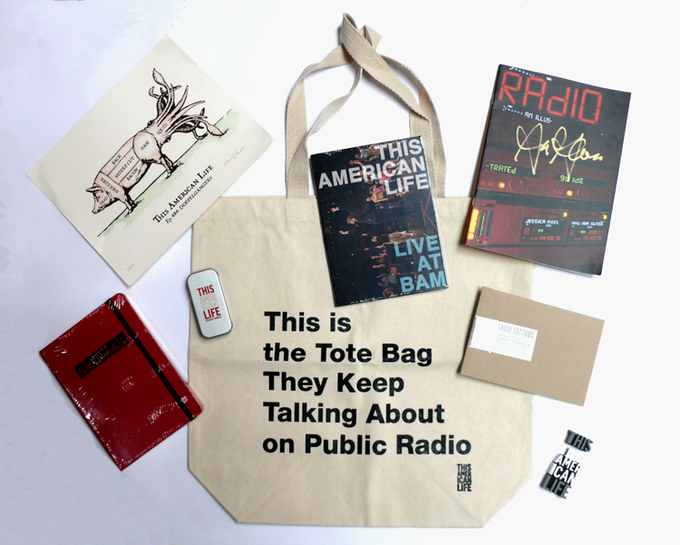 """For $130: A """"This American Life"""" tote-stravaganza. Their wonderful """"public radio"""" tote bag, filled with lots of goodies, including a comic book signed by Ira Glass."""