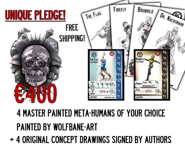 Hybrid - You will receive 4 master painted Meta-Human miniatures (30mm) of your choice painted by Wolfbane-art studio and the 4 original concept drawings signed by the authors