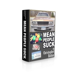 MEAN PEOPLE SUCK.  The Book.