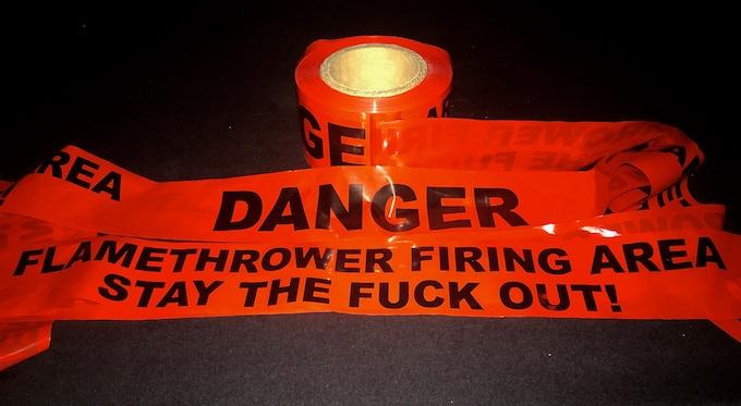 Last Flamethrower Warning Tape