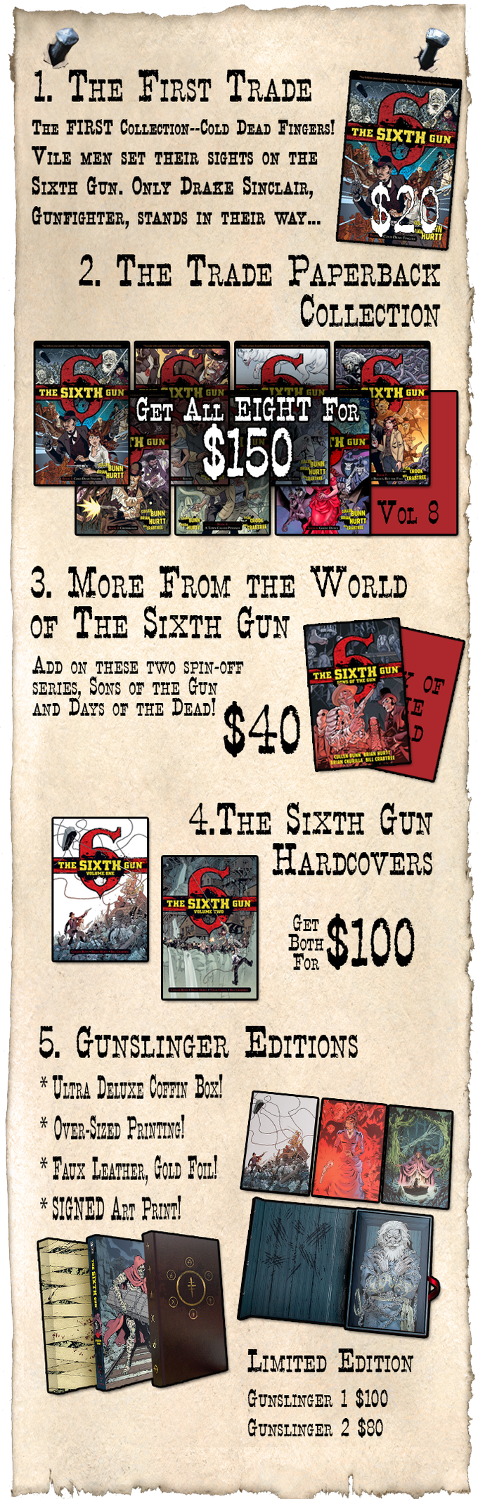 Save on Shipping by ordering the original Sixth Gun graphic novels in regular or deluxe editions!