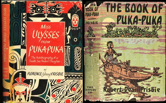 Books of Pukapuka by Johnny and Robert Dean Frisbie.