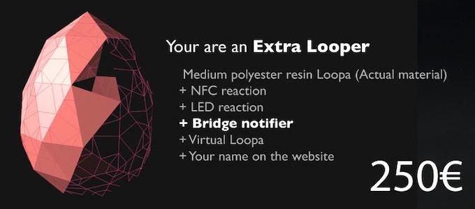 Loopa Project - Pont numérique / Partage réactif urbain - Extra Looper rewards