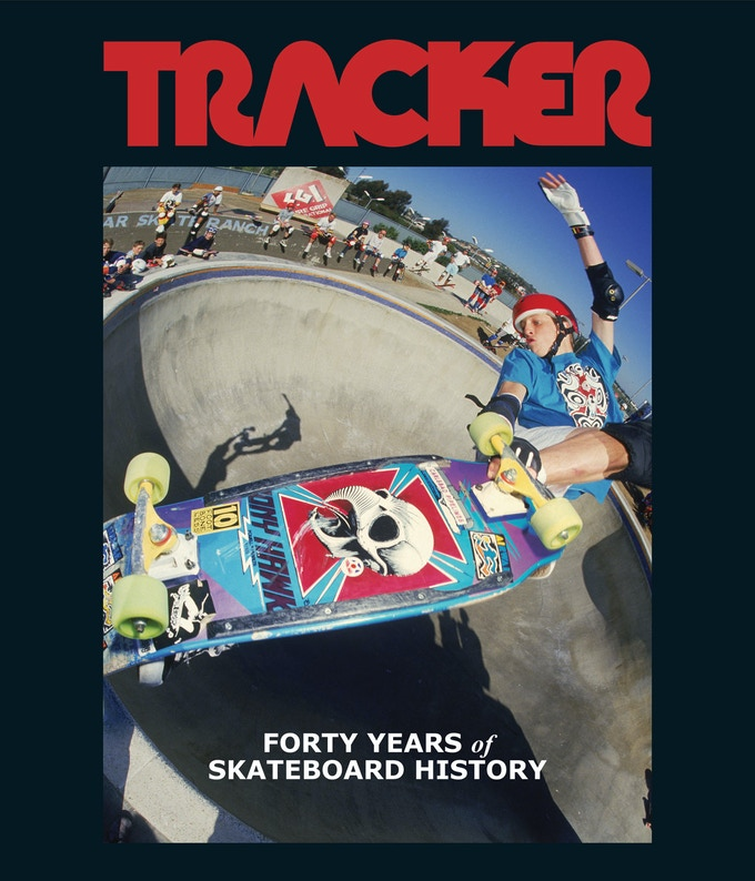 TRACKER - Forty Years of Skateboard History book.