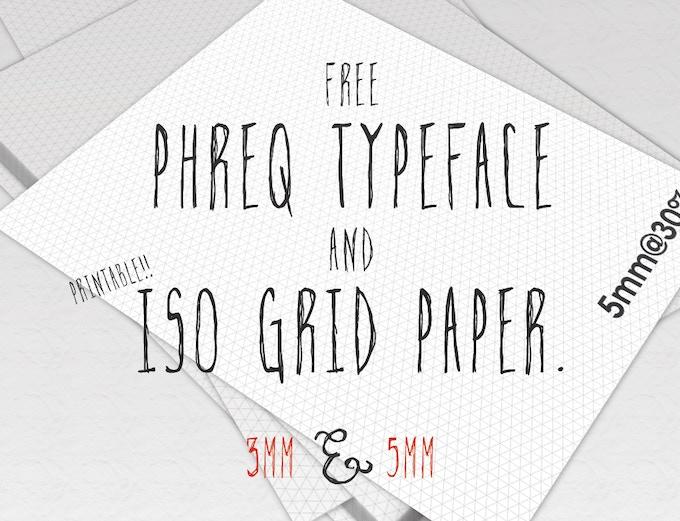 Kickstart Freebies - Phreq Typeface and Iso Grid Files