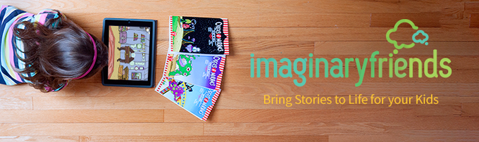 Imaginary Friends - Bring Stories to Life for your Kids! by