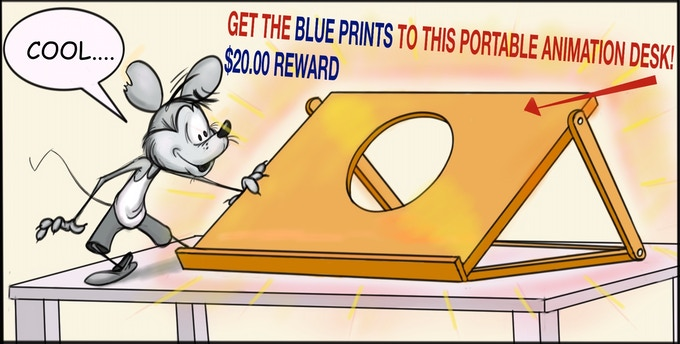 """New REWARD #5  A blue print that shows all the measurements and materials you need to make a """"1 on 1 Animation"""" portable animation desk."""