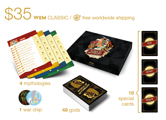 4 changeable mythologies / You will be able to change any mythology from your reward on any other deck from the achieved stretch goals! Included stretch goals: WAR chip, MTG Oversized format, matte lamination and card sleeves!