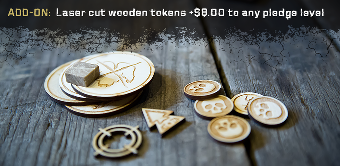 add these laser cut wooden tokens to your pledge
