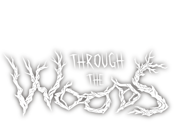 Through the Woods is a third-person psychological horror experience about how far a mother would go to save her son.
