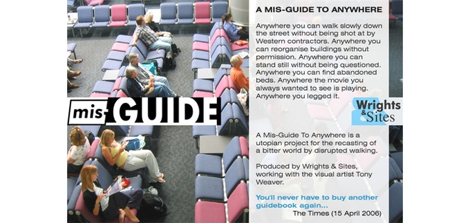 £10: Wrights & Sites, a mis-GUIDE to anywhere, 2006.