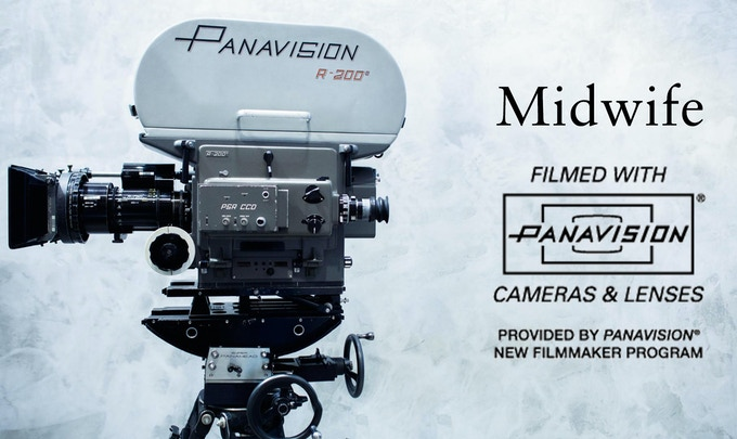 MIDWIFE will shoot on 16mm courtesy of Panavision's New Filmmaker Program!