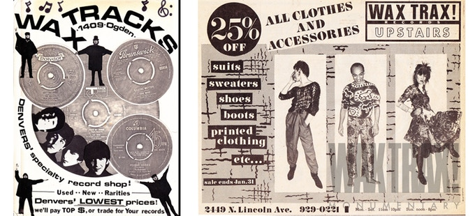 Early WAX TRAX! flyer from first Denver store & WAX TRAX! RECORDS vintage store & boutique ad featuring Franke Nardiello, Gary Jacobson and Patty Jourgensen