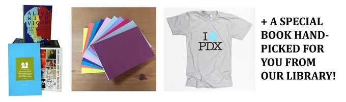 Book Lover Package: Receive a selection of books and zines from Microcosm Publishing, a hand-bound notebook with a Portland city guide from Publication Studio, an I Raindrop PDX T-shirt from PLAZM/ Land and a book hand-picked for you from our library!