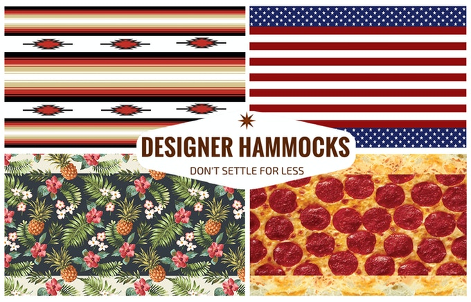 You can choose from one of our Double Wide Designer Litho Hammocks: Southwestern, American Flag, Hawaiian and Pizza Designs.   They are 6'x11' and come with two 11' straps!