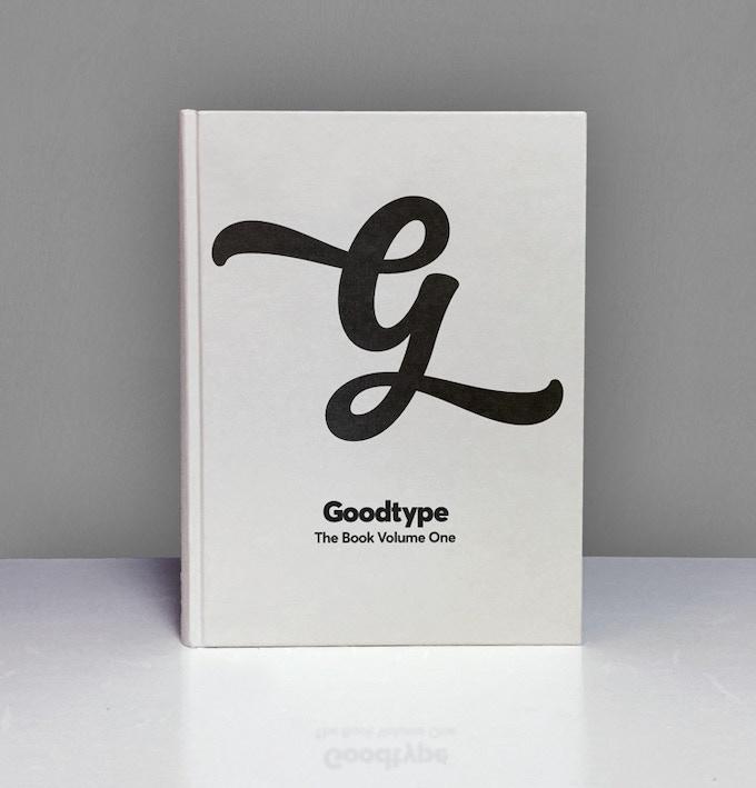 Goodtype The Book, Volume One
