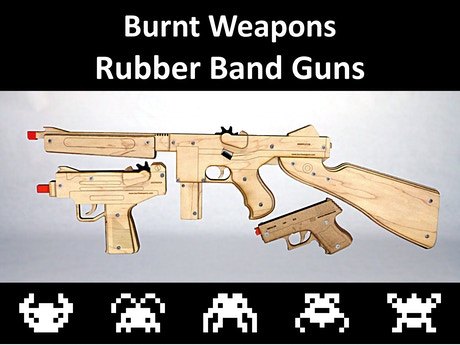 Burnt Weapons Rubber Band Guns 2 Week Speed Campaign