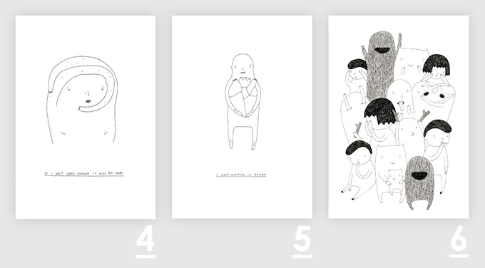 """A4 prints (21 x 29,7cm) : 4: """"If I wait long enough it will go away"""" 5: """"I want nothing in return"""" 6: """"Random people"""""""