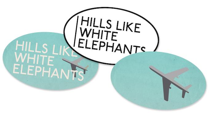 Hills Like White Elephants By Catherine Bobalek —Kickstarter