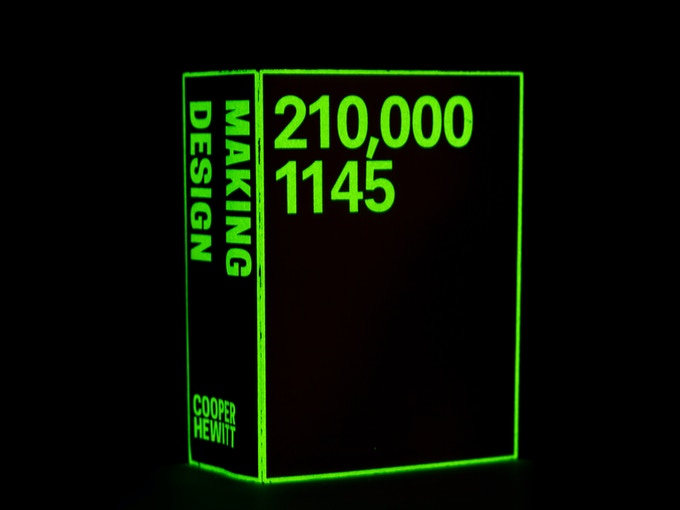 Cooper Hewitt's Making Design, glow in the dark cover editions. One of the 50 Books selections.