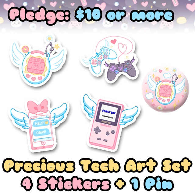 Pledge $10 or more and receive a set of items from my Precious Tech art series: 4 stickers and 1 button pin!