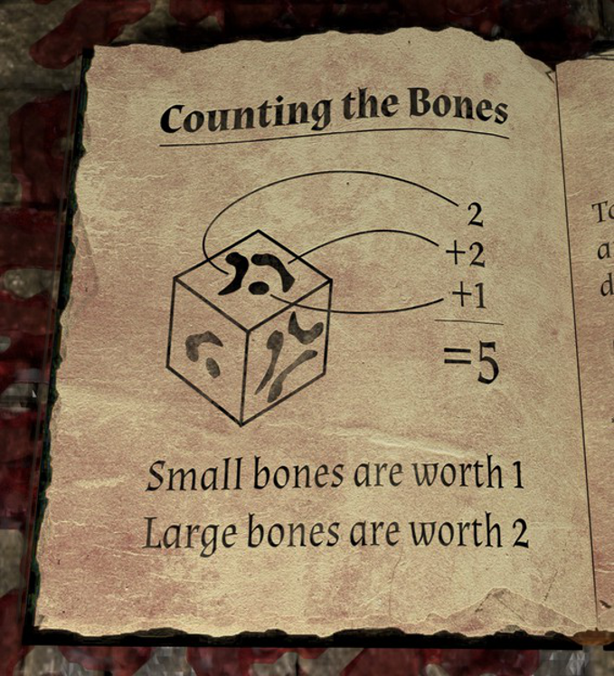 To use the dice add the bones on a side together.  The small bone (dot) is worth one and the large bones are worth two each.  For example, the side with two large bones and one small bone is worth 5.