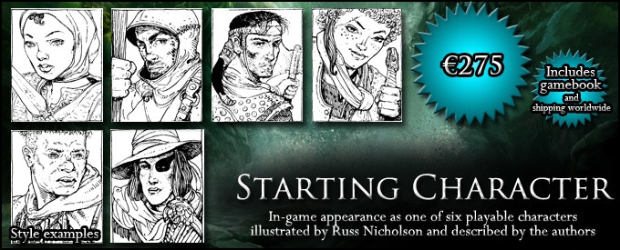 STARTING CHARACTER: Have yourself or your RPG character drawn and described in-game as one of the six starting characters - Priest, Mage, Rogue, Troubadour, Warrior, or Wayfarer, your choice at time of pledge (€275, approx. $304, includes GAMEBOOK)