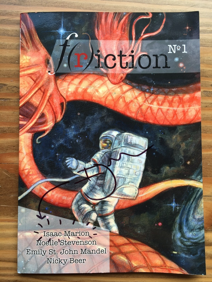 A copy of F(r)iction signed by Isaac Marion