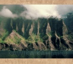 """2015 NA HOKU HANOHANO AWARDS  ISLAND MUSIC ALBUM OF THE YEAR - """"KU'U 'AINA ALOHA"""""""