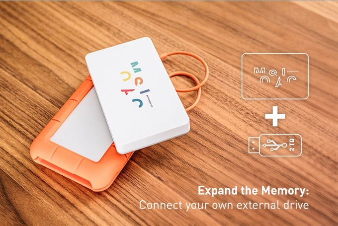 You can add up to 2TB of storage by daisy-chaining your Mosaic to an external hard drive!