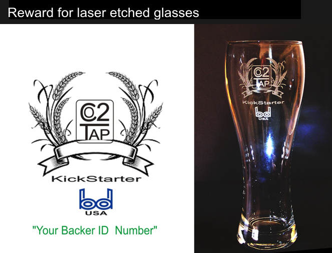 Kickstarter reward:  laser etched pilsner glass