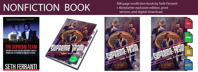 The Supreme Team: The Birth of Crack and Hip-Hip, a 308 page nonfiction book by Seth Ferranti.