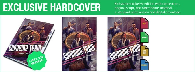 Kickstarter exclusive hardcover edition with concept art, original script and more.
