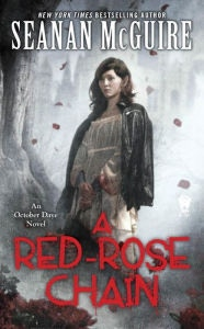 """A Red-Rose Chain"" by Seanan McGuire"