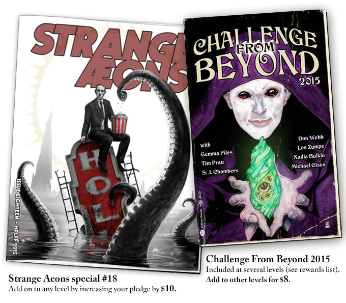 (left) Strange Aeons #18 will focus on the 20th Anniversary festival. (right) The Challenge From Beyond 2015 has amazing cover by J.D. Carlucci, with a story by Gemma Files, Tim Pratt, S.J. Chambers, Nadia Bulkin, Lee Zumpe, Don Webb, & Michael Cisco.