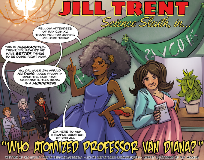"""From """"Who Atomized Prof. Van Diana?"""" written by N.J. Coyle, art by Ryan Incandenza, colors by Liezl Buenaventura, lettered by D.M. Higgins."""