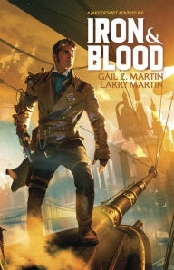 """Iron and Blood"" by Gail Z. Martin & Larry N. Martin"