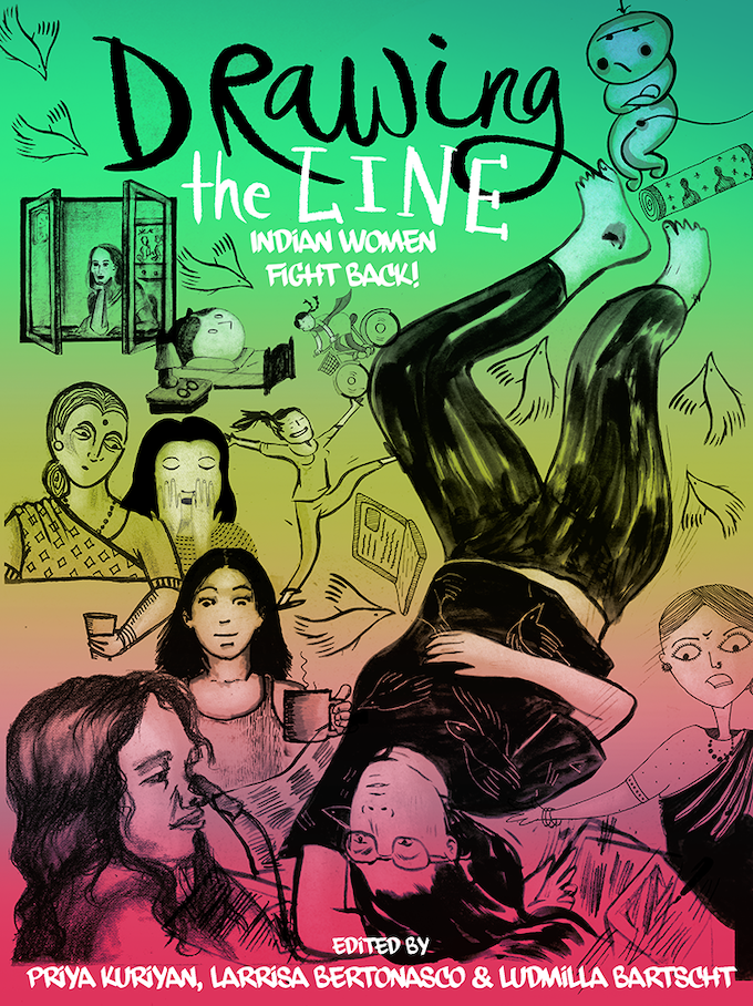 """Drawing the Line: Indian Women Fight Back!"" North American Edition - 2015"