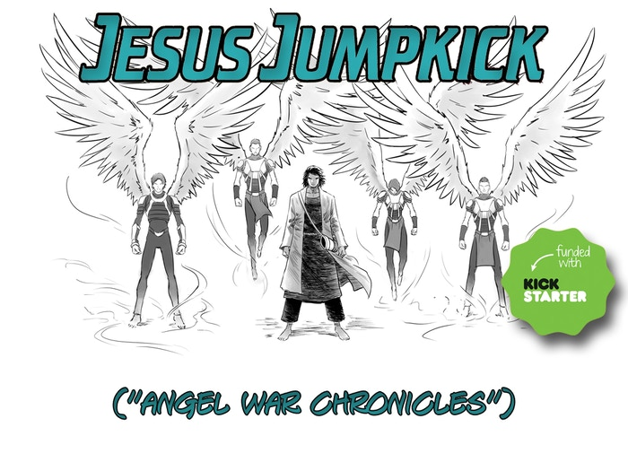 """Jesus Jumpkick"" is the 1st epic-retelling of the biblical Jesus story w/ angelic battles."