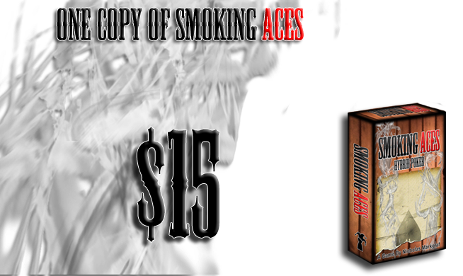 $15: One (1) Copy of Smoking Aces!