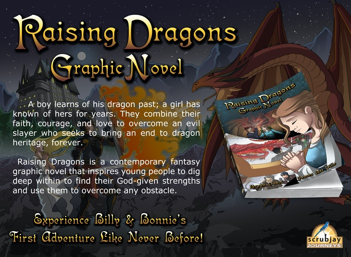 Raising Dragons is the first in the Dragons in our Midst series by Bryan Davis. Would you like to see it as a 150+ page graphic novel?