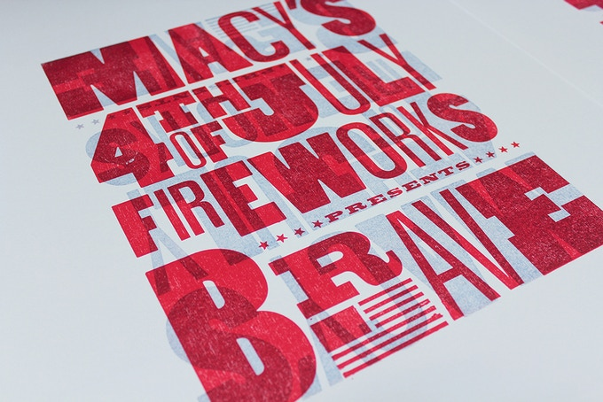Printed posters for Macy's 4th of July Fireworks, 2015. Designed by Craig and printed at Vote For Letterpress.