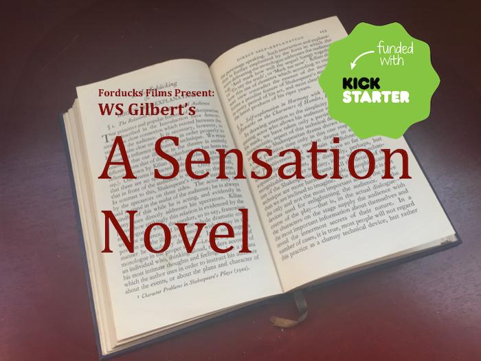 WS Gilbert's A Sensation Novel - Fantasy Comedy Film by