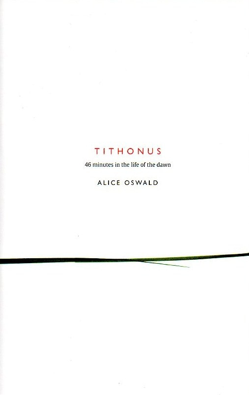 A signed copy of Alice Oswald's limited edition poetry pamphlet, Tithonus, yours for only £30.