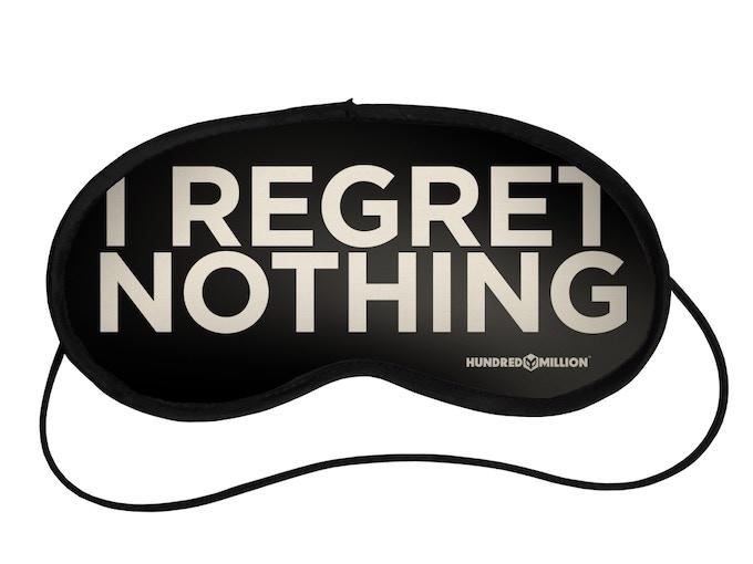 'I Regret Nothing' Eye Mask