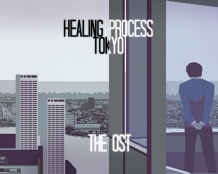 Healing Process: Tokyo - The Official Soundtrack