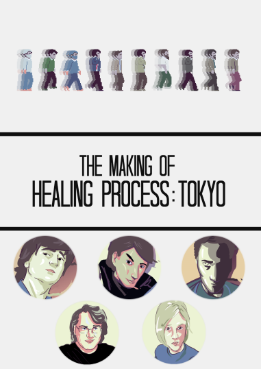 The Making of Healing Process: Tokyo (PDF Edition)